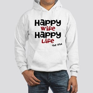 Happy Wife Happy Life The End Sweatshirt