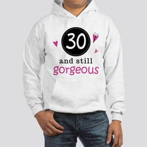 30th Birthday Gorgeous Hooded Sweatshirt