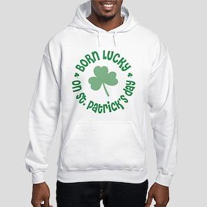 8ec023cb St Patricks Day Birthday Sweatshirts & Hoodies - CafePress