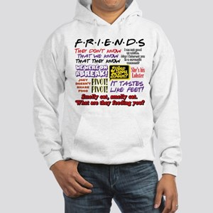 Friends Quotes Hooded Sweatshirt