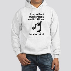 A Day Without Music Jumper Hoody