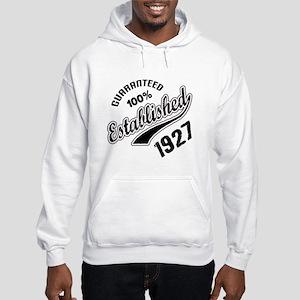 Guaranteed 100% Established 1927 Hooded Sweatshirt
