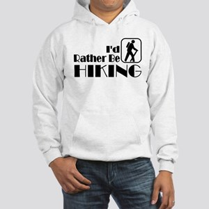 I'd Rather Be Hiking Hooded Sweatshirt