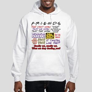 Friends Quotes Hooded Sweatshirt