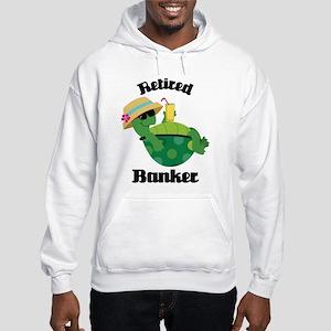 Retired Banker Gift Hooded Sweatshirt