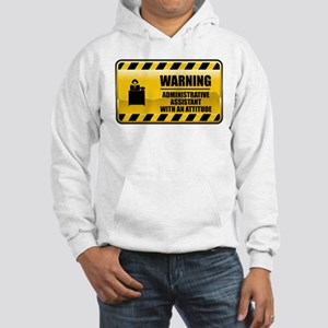 Warning Administrative Assistant Hooded Sweatshirt