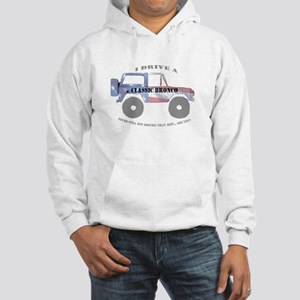 You're not driving a Jeep, are you? Hooded Sweatsh