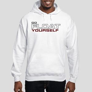 The 100 Go Float Yourself Hooded Sweatshirt