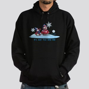 It's Just You and Me Hoodie (dark)