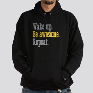 Wake Up Be Awesome Hoodie (dark)