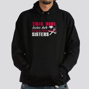 This Girl Loves Her Scrapbooking Sis Hoodie (dark)