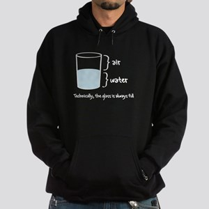 Technically the glass is always full Hoodie (dark)
