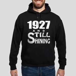 1927 And Still Shining Hoodie (dark)
