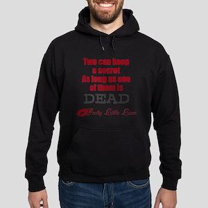 Pretty Little Liars Quote Sweatshirt