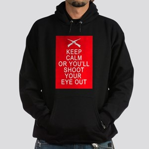 Keep Calm Shoot Your Eye Out Hoodie (dark)