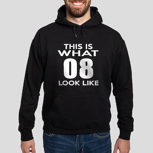 This Is What 08 Look Like Hoodie (dark)