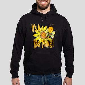 It's A Bee Thing Hoodie (dark)