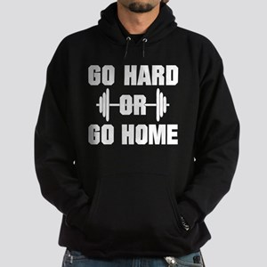 Go Hard or Go Home Workout Hoodie