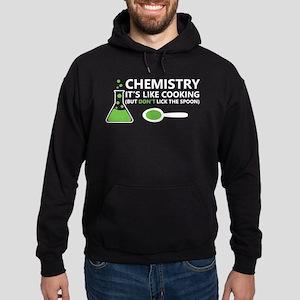 Funny Chemistry Sayings Hoodie