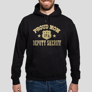 Proud Mom of a Deputy Sheriff Hoodie (dark)