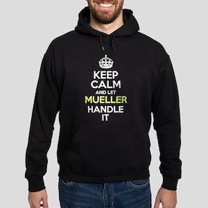 Keep Calm And Let Mueller Handle It Sweatshirt