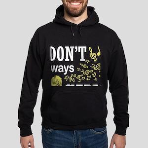 I Don't Always Sing T Shirt, Music Sweatshirt