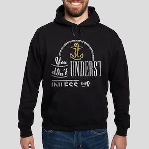 You Wouldnt Understand Unless The Sound Sweatshirt