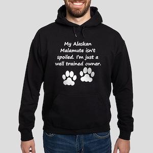 Well Trained Alaskan Malamute Owner Hoodie