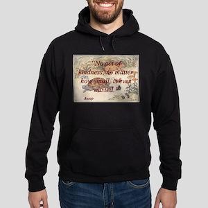No Act Of Kindness - Aesop Sweatshirt