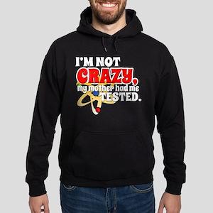TBBT I'm Not Crazy Hoodie (dark)