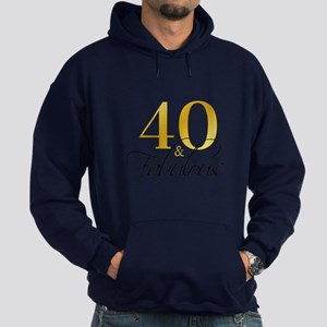 40 and Fabulous Black Gold Hoodie (dark)