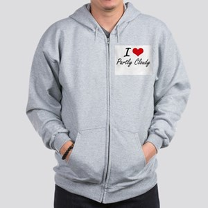 I love Partly Cloudy Zip Hoodie