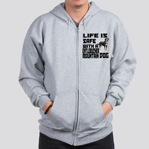 Life Is Safe With A Entlebucher Mountai Zip Hoodie