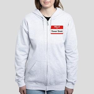 Hello I'm YOUR TEXT Women's Zip Hoodie