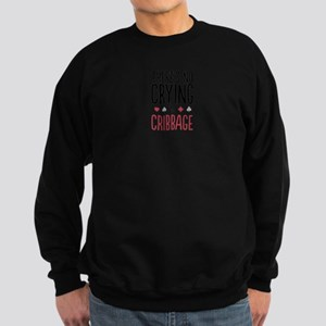 No Crying In Cribbage Sweatshirt