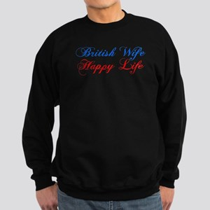 British Wife Happy Life Sweatshirt
