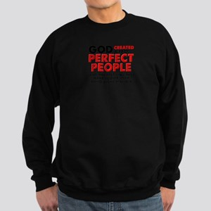 Perfectly Left-Handed Left Hand Funny Sweatshirt