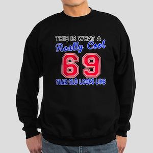 Really Cool 69 Birthday Designs Sweatshirt (dark)