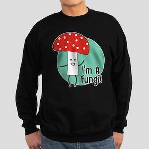 I'm A Fungi Sweatshirt (dark)