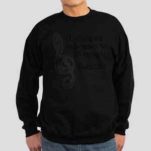 PSALM 108:1 Sweatshirt