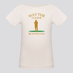 May The Course Be With You Organic Baby T-Shirt