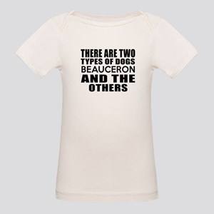 There Are Two Types Of Beauce Organic Baby T-Shirt