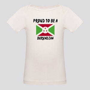 Proud To Be Burudian Organic Baby T-Shirt