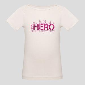 5dc1c412 My daddy is a hero ... army b Organic Baby T-Shirt
