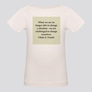 Viktor Frankl quote Organic Baby T-Shirt