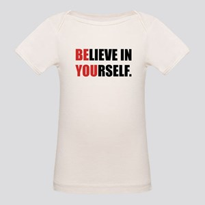 Believe in Yourself Organic Baby T-Shirt