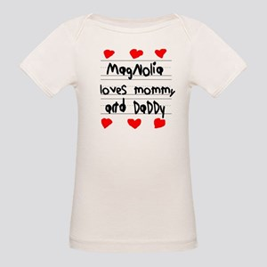Magnolia Loves Mommy and Daddy Organic Baby T-Shir