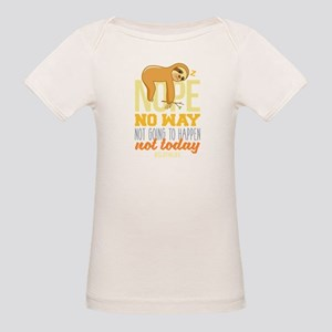 Nope No Way Not Going To happen Today Slot T-Shirt