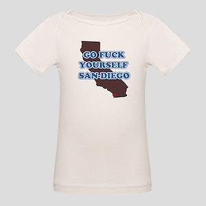 Go fuck yourself, San Diego Organic Baby T-Shirt