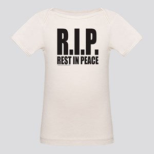 R.I.P. REST IN PEACE Organic Baby T-Shirt